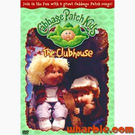 The Cabbage Patch Kids The Clubhouse DVD
