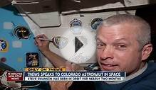 7NEWS speaks to Colorado astronaut in space