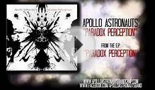 Apollo Astronauts - Paradox Perception
