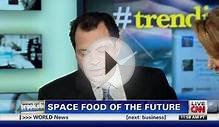 CNN: NASA tests new space food